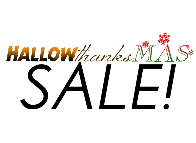 Hallowthanksmas Sale!